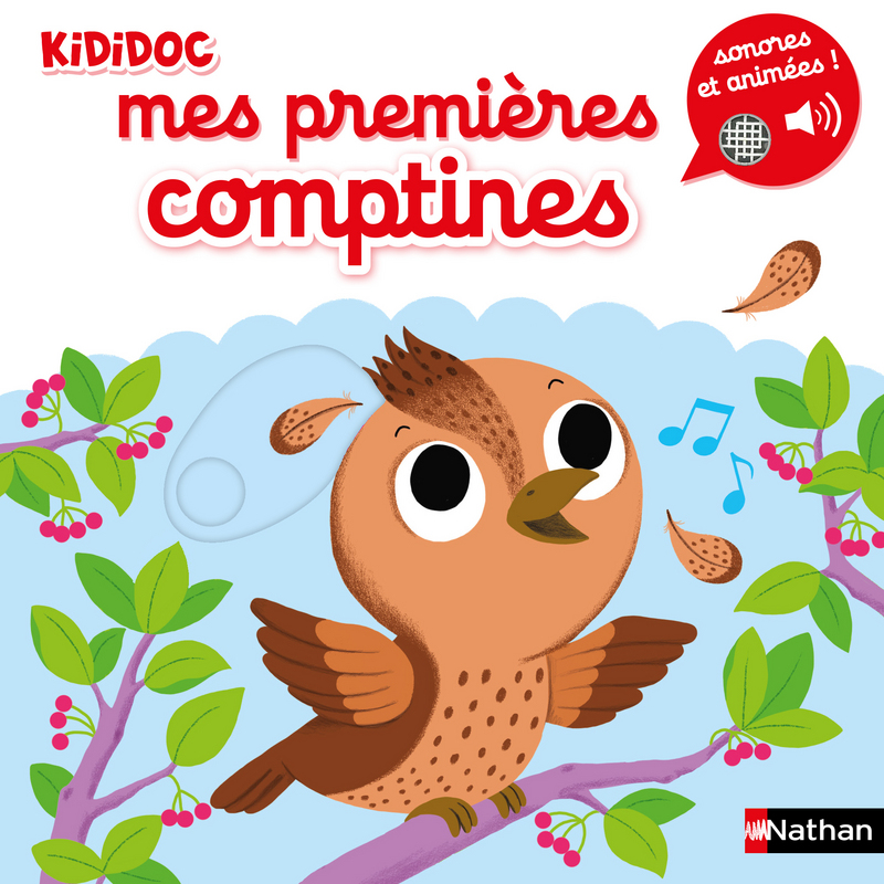 Kididoc Mes Premieres Comptines Sonores Et Animees Des 1 An Kididoc Editions Nathan