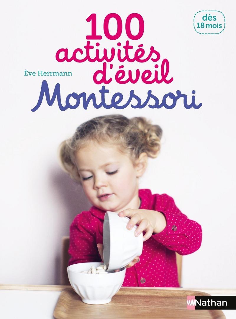 100 Activites D Eveil Montessori Des 18 Mois Montessori