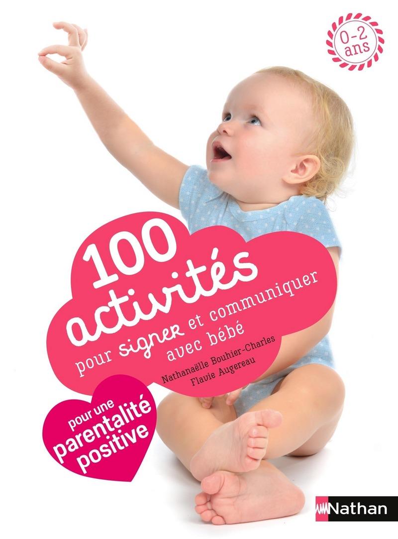 0543e39581c7e 100 activités pour signer et communiquer avec bébé | 365 activités |  Éditions NATHAN
