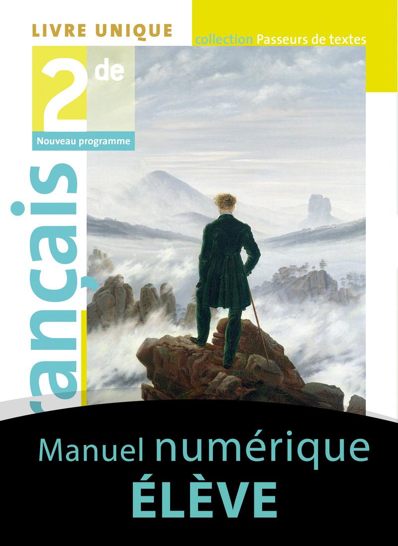 Français 2de - Passeurs de textes (2019) - Manuel numérique élève