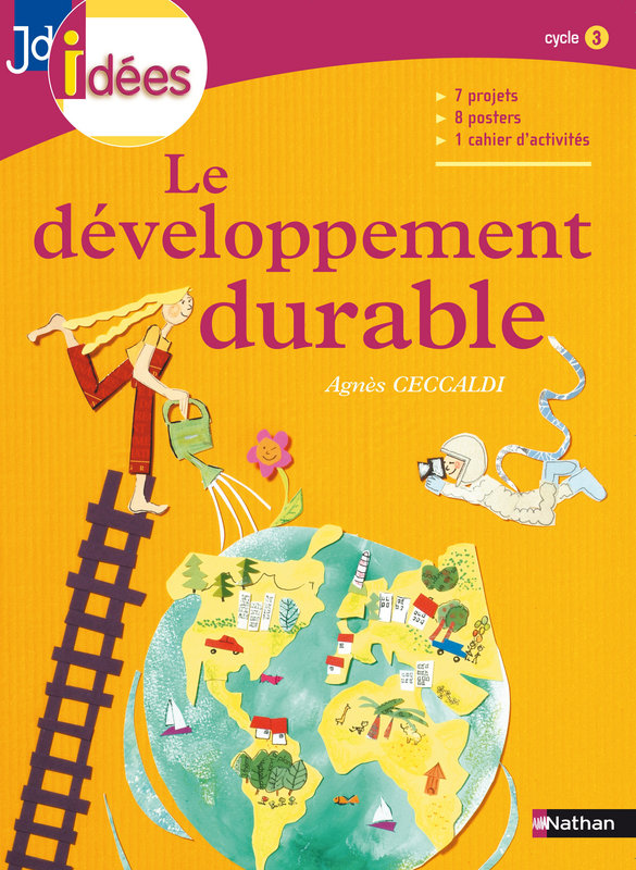 Le d�veloppement durable - Cycle 3