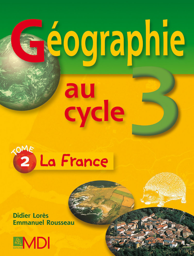 G�ographie au cycle 3 - La France
