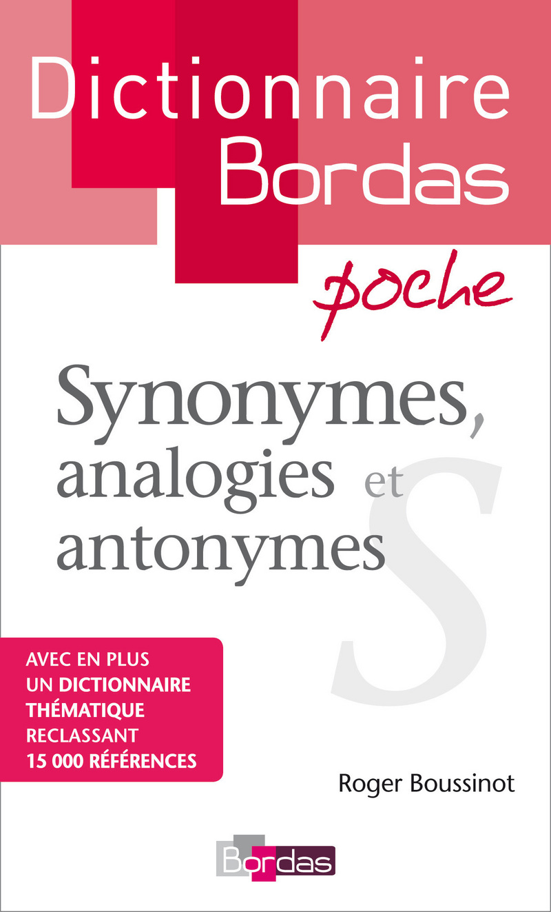 dictionnaire poche des synonymes analogies et antonymes ouvrage de r f rence editions bordas. Black Bedroom Furniture Sets. Home Design Ideas