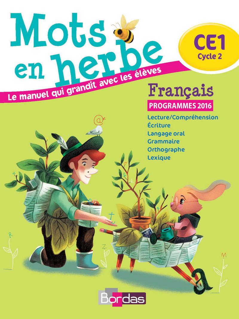 Mots En Herbe Ce1 Manuel De L Eleve Ed 2016 Editions
