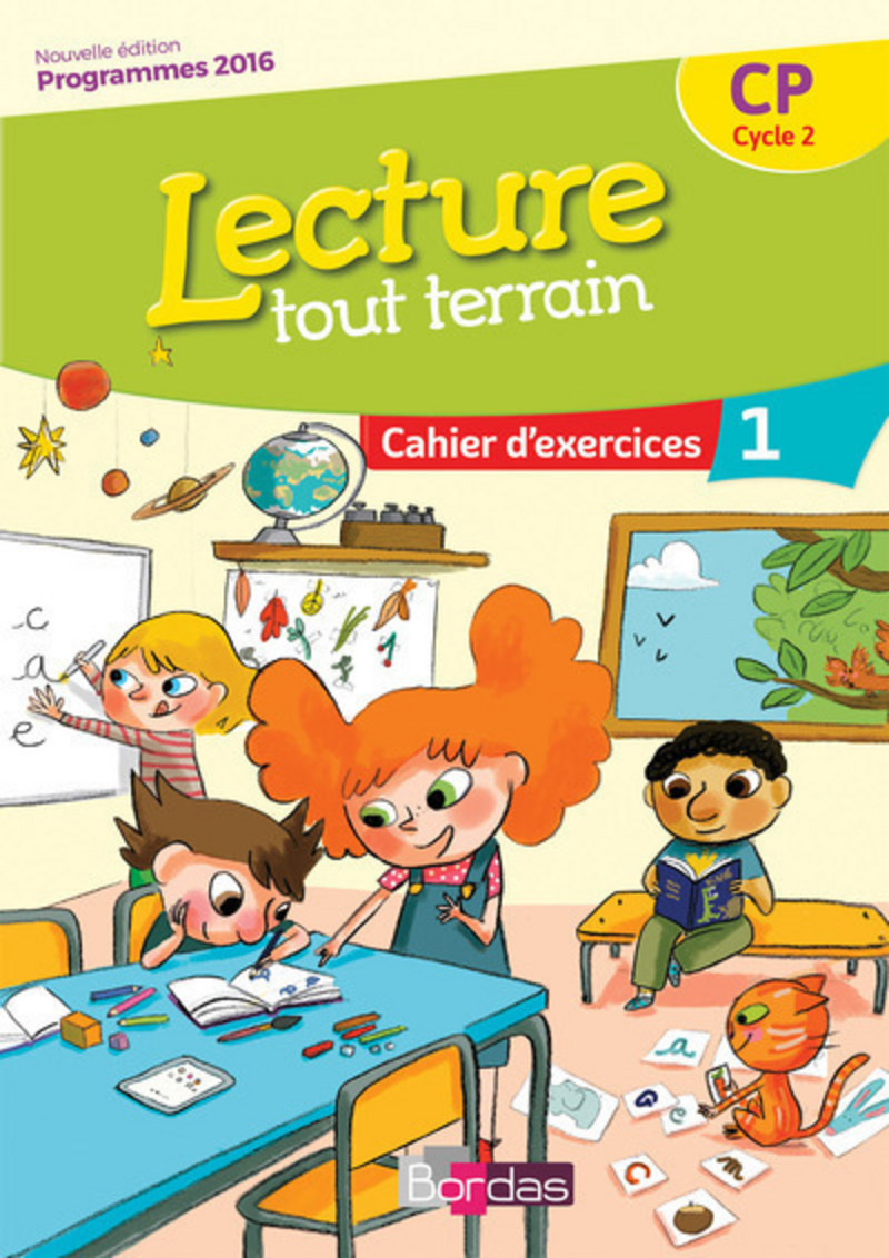 lecture tout terrain cp cahier 1 cahier d 39 exercices ed 2017 editions bordas. Black Bedroom Furniture Sets. Home Design Ideas