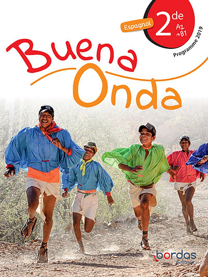 Buena Onda Espagnol 2de 2019 Manuel numérique élève Licence 1an 100% numérique