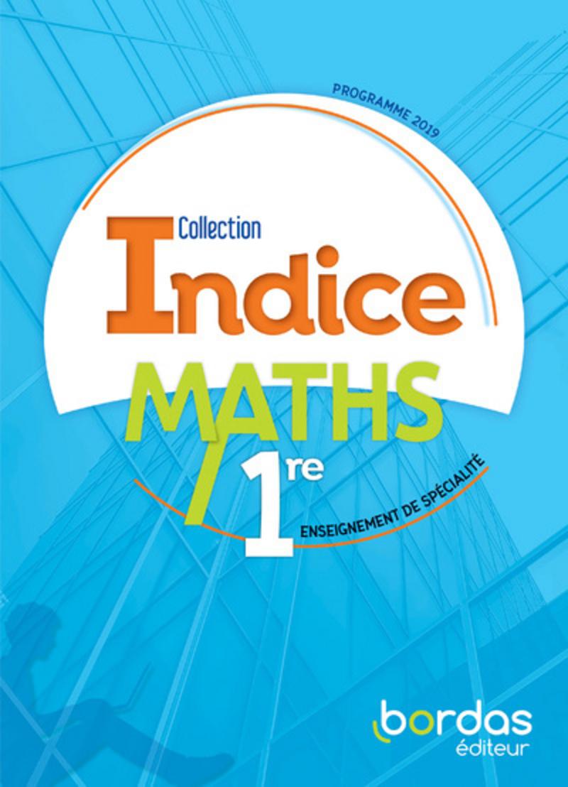 Indice Maths 1re voie générale 2019 Manuel numérique élève Licence 1an 100% numérique