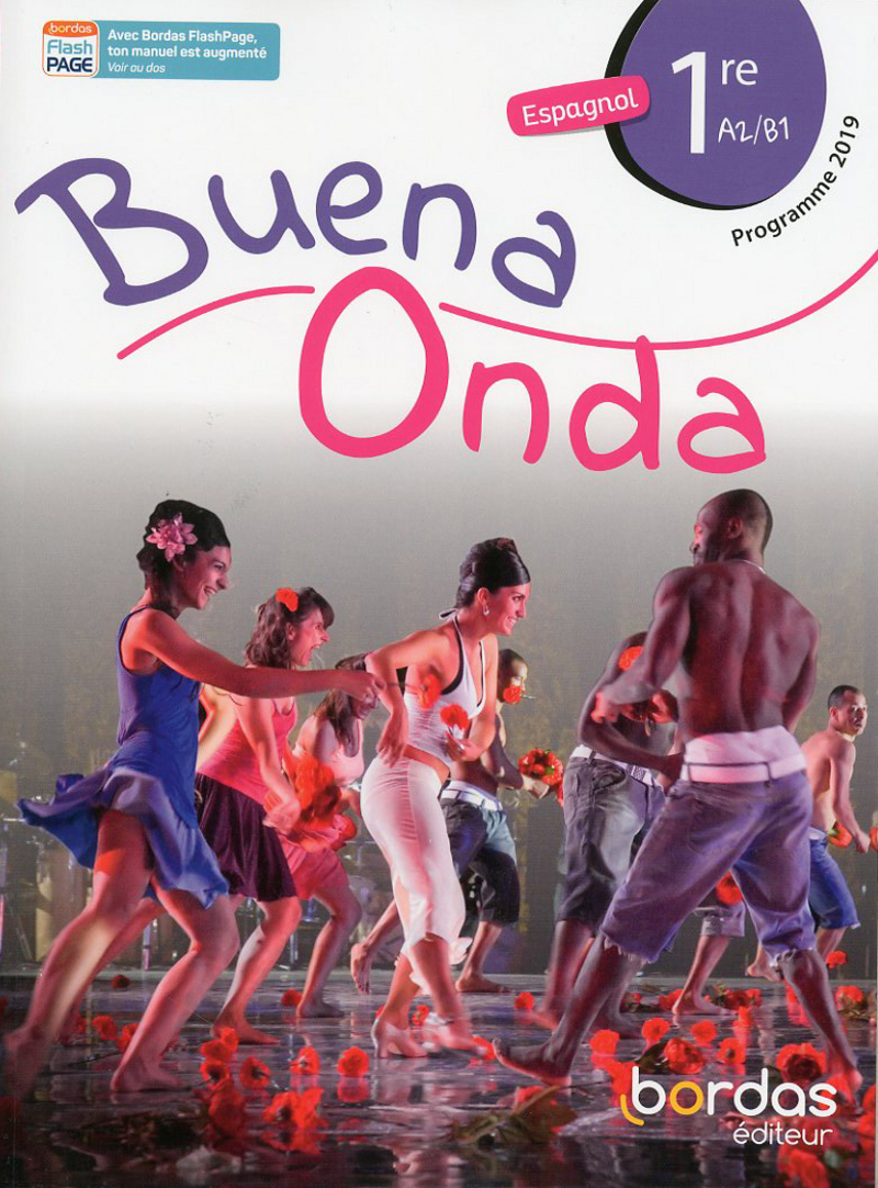 Buena Onda Espagnol 1re 2019 Manuel numérique élève Licence 1an 100% numérique