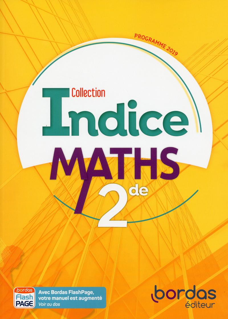 Indice Maths 2de 2019 Manuel numérique élève Licence 1an 100% numérique