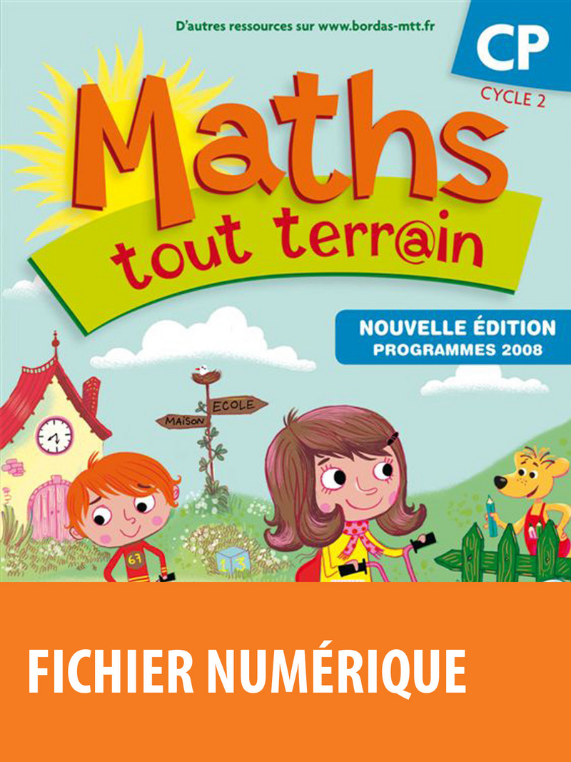 Maths tout terrain CP * Fichier numérique enseignant (Ed. 2010) | Editions Bordas