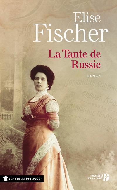Couverture de l'ouvrage La Tante de Russie