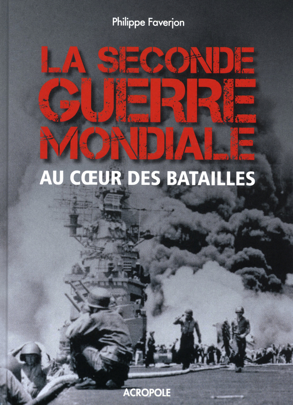 The Second World War at the heart of the battles
