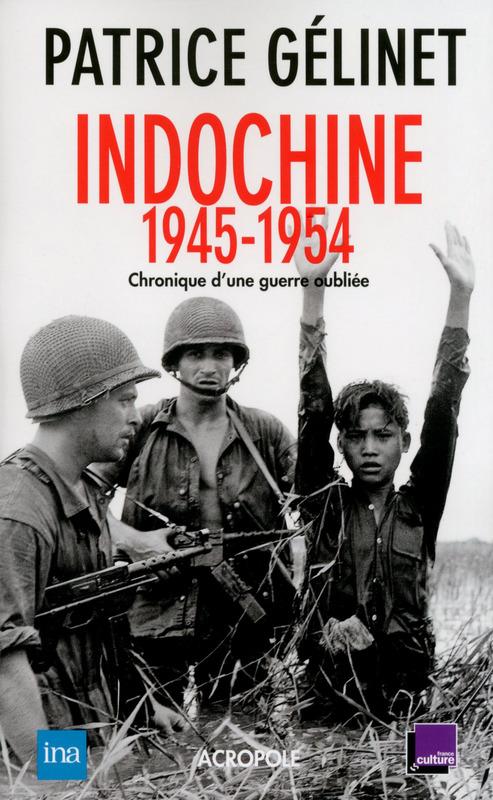The Indochina War: 1945-1954