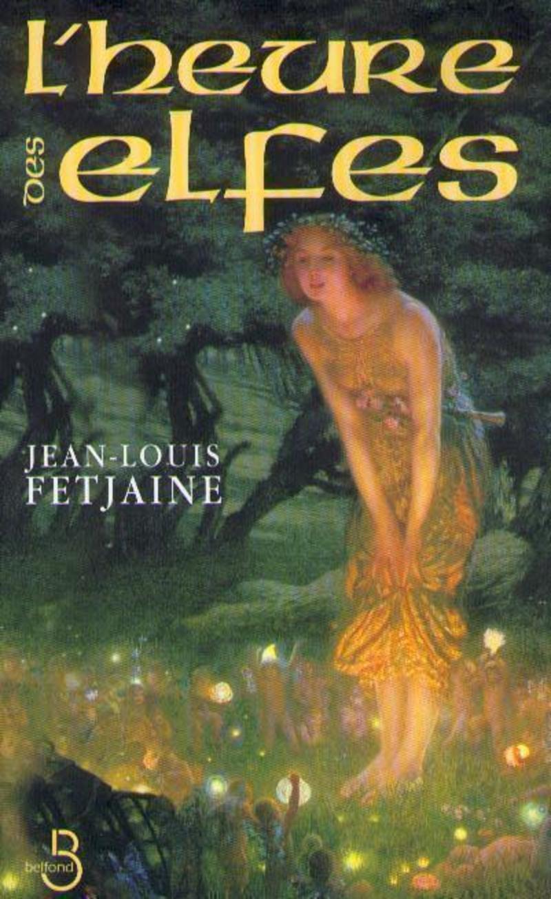 Couverture de l'ouvrage L'heure des elfes