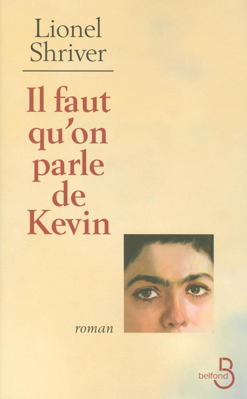 Couverture de l'ouvrage Il faut qu'on parle de Kevin