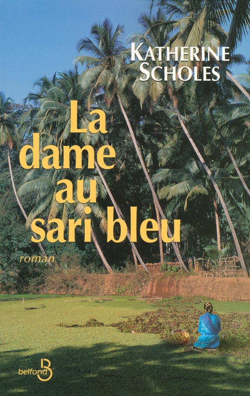 Couverture de l'ouvrage La Dame au sari bleu