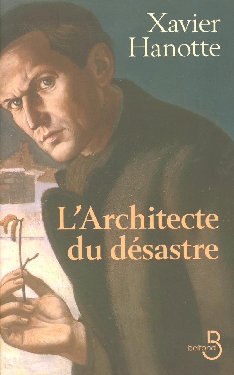 Couverture de l'ouvrage L'Architecte du désastre