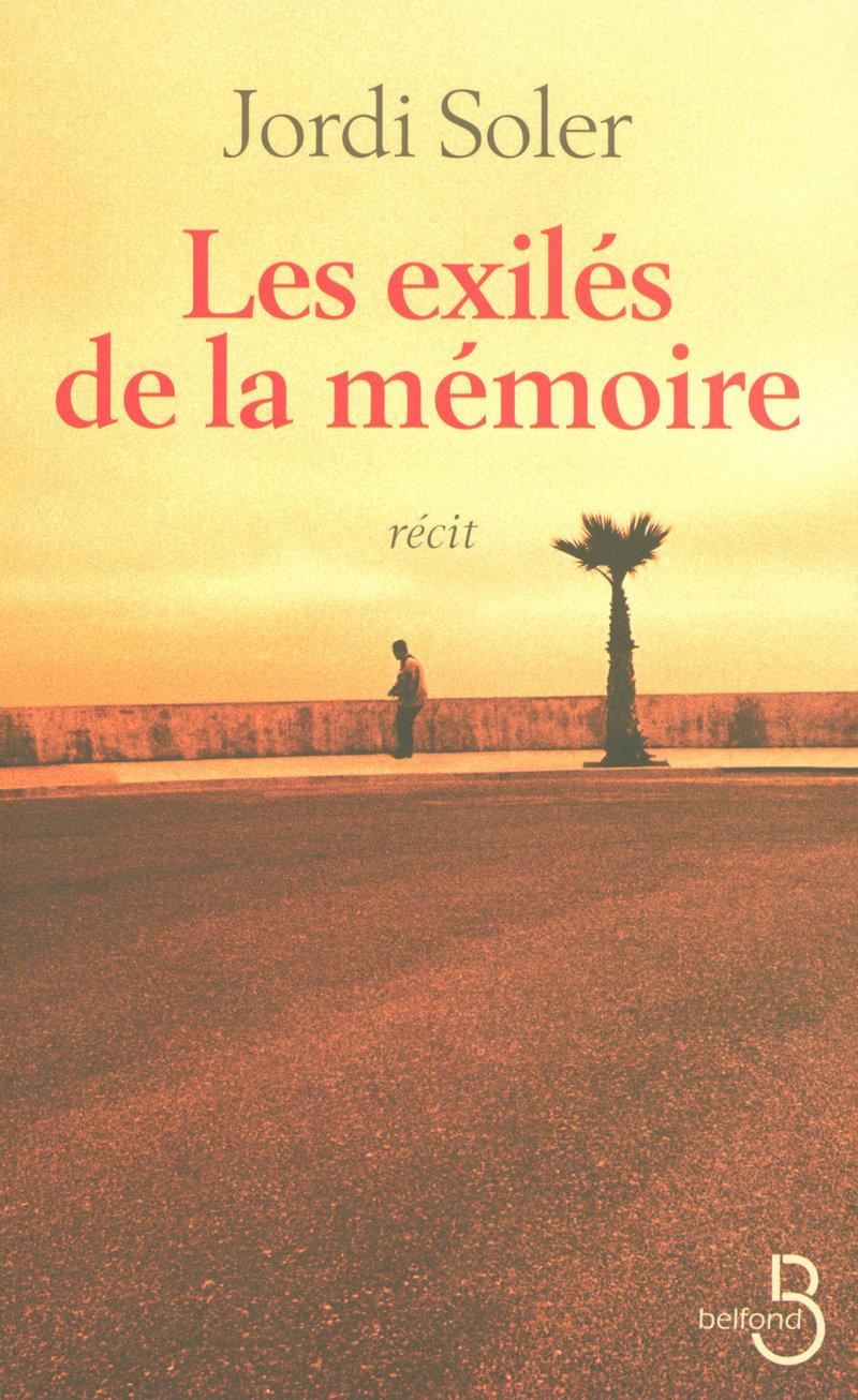 Couverture de l'ouvrage Les exilés de la mémoire