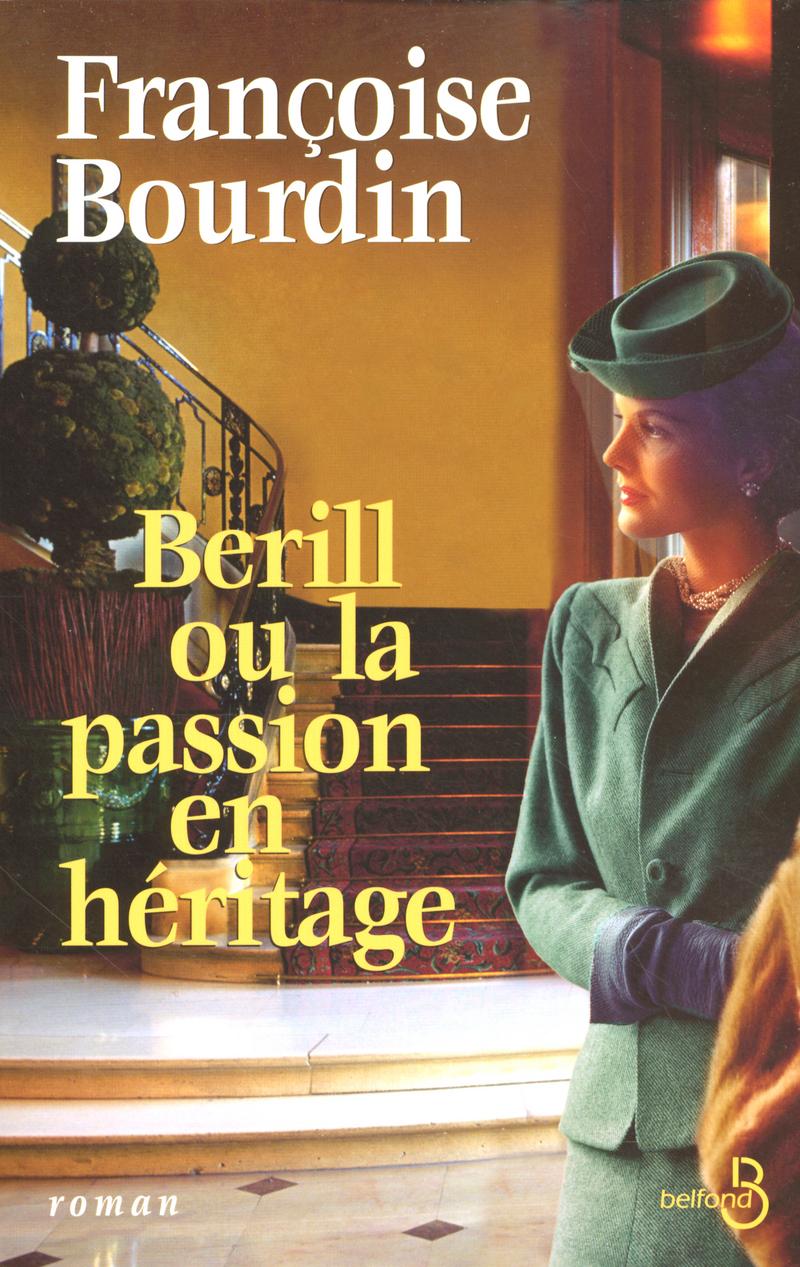Couverture de l'ouvrage Berill ou la passion en héritage