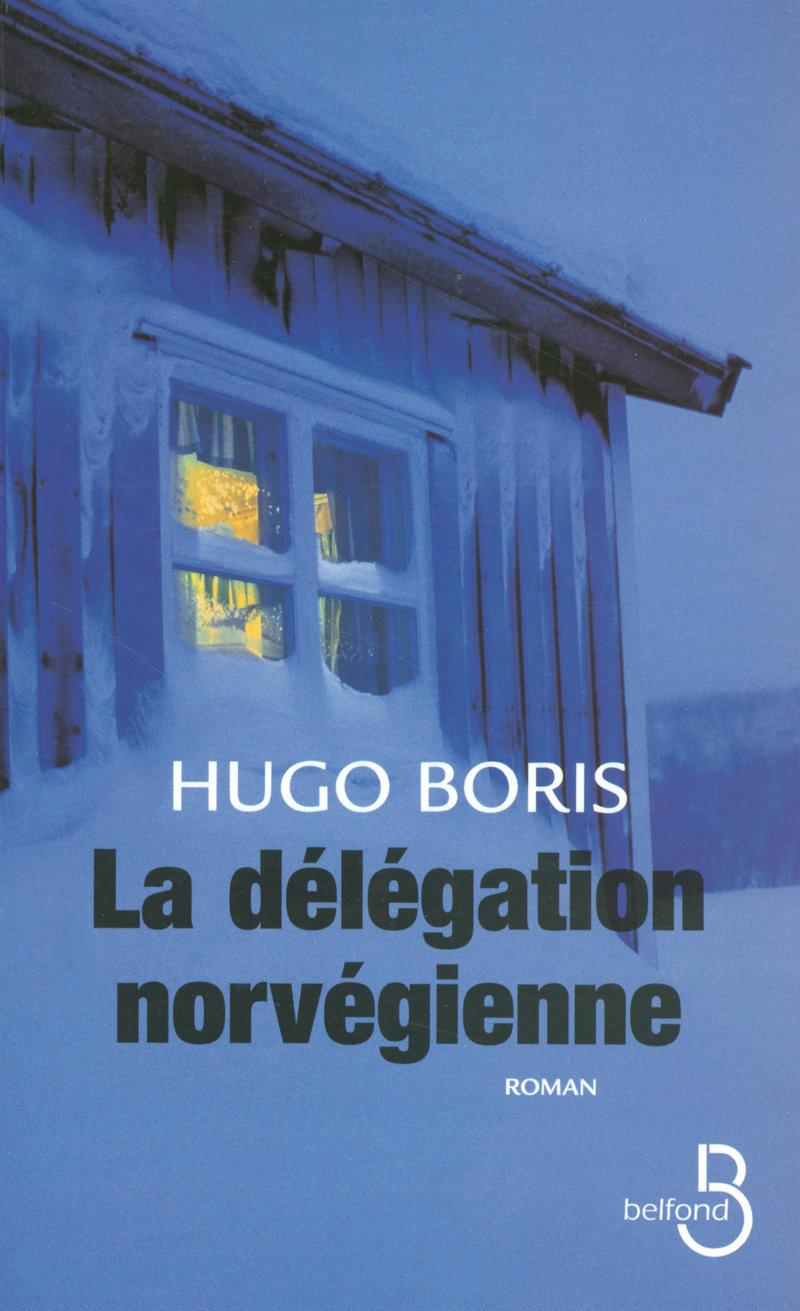 Couverture du livre La délégation norvégienne