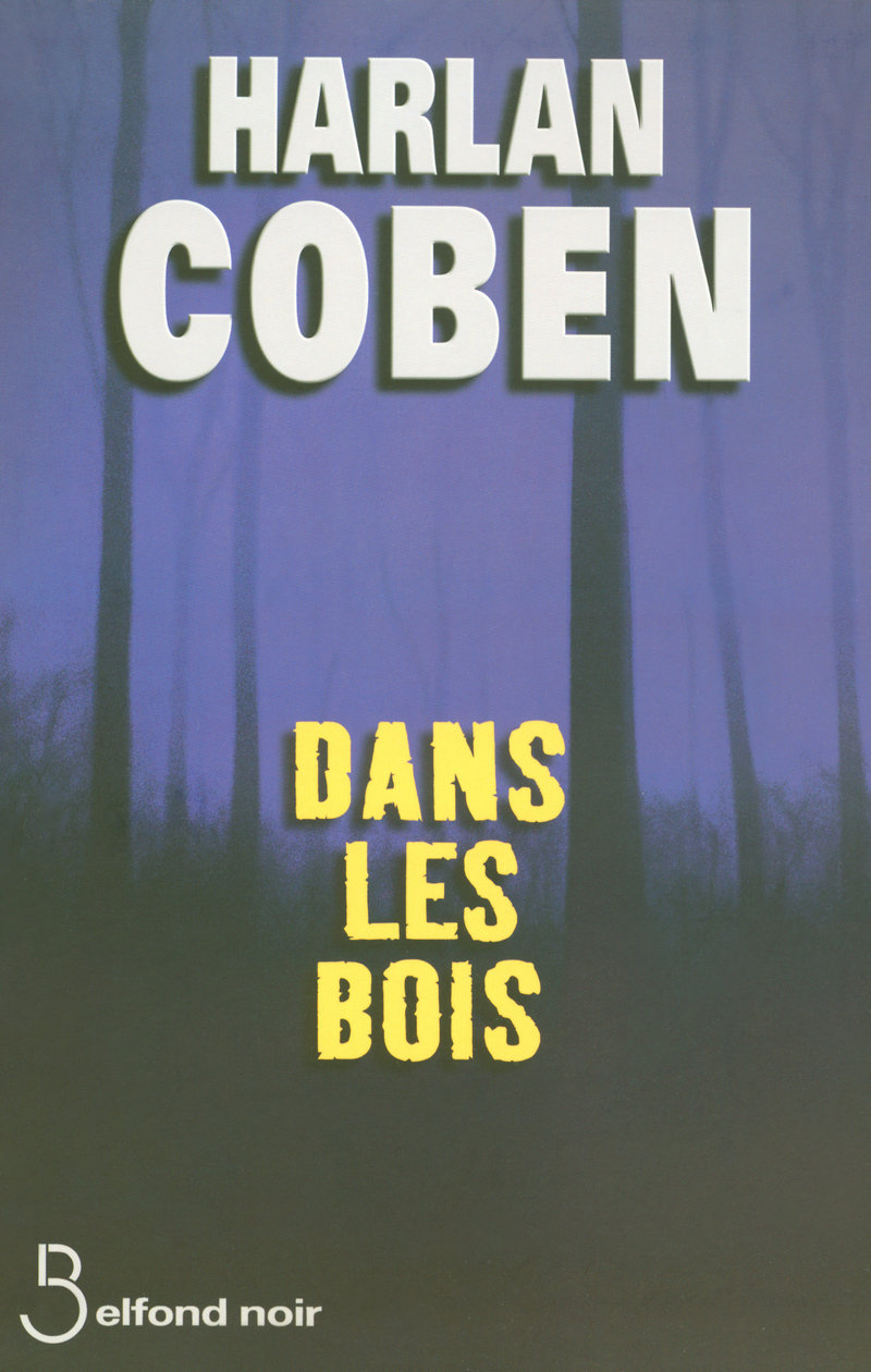 Couverture du livre Dans les bois