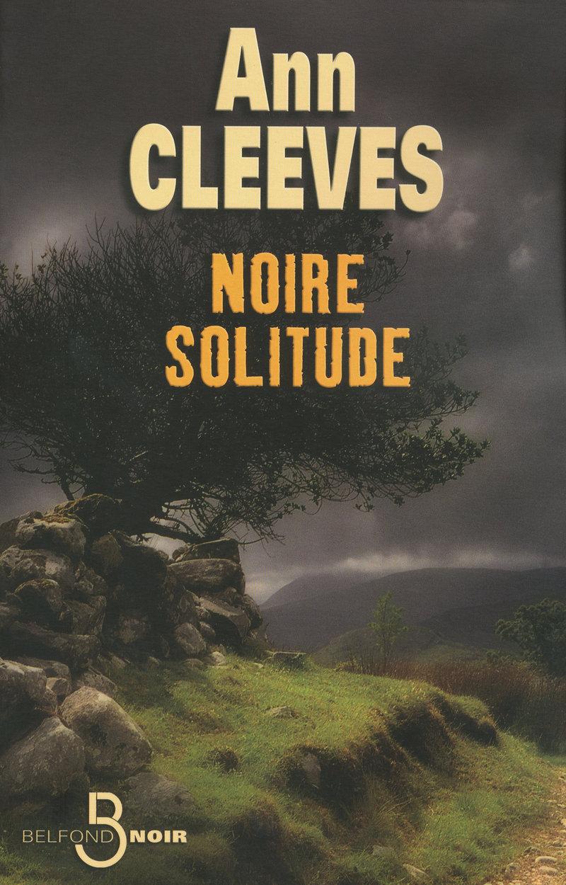 Couverture de l'ouvrage Noire solitude