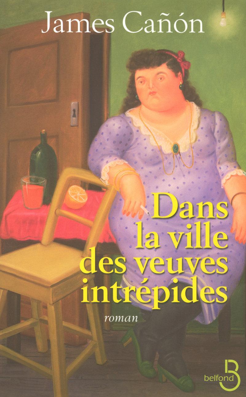 Couverture du livre Dans la ville des veuves intrépides