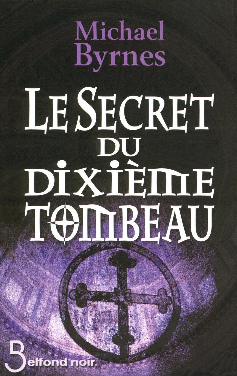 Couverture du livre Le Secret du dixième tombeau