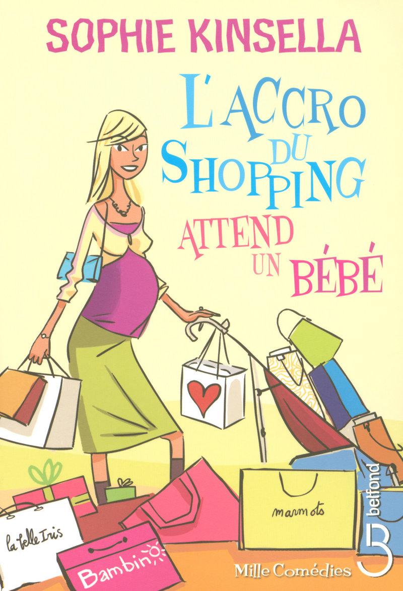 Couverture de l'ouvrage L'accro du shopping attend un bébé