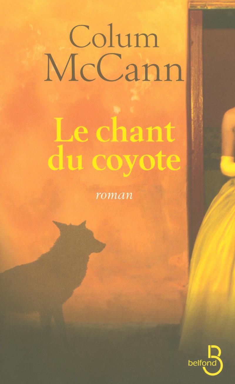 Couverture de l'ouvrage Le chant du coyote