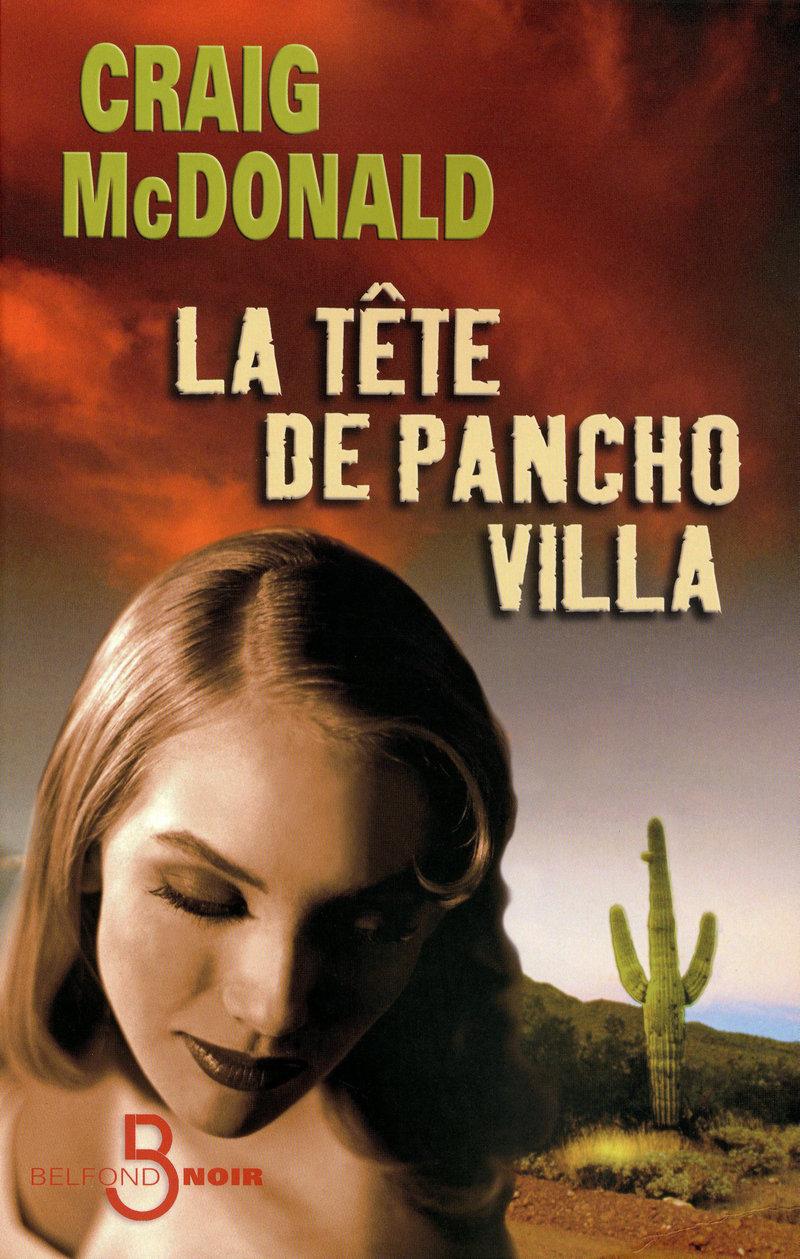 Couverture de l'ouvrage La Tête de Pancho Villa