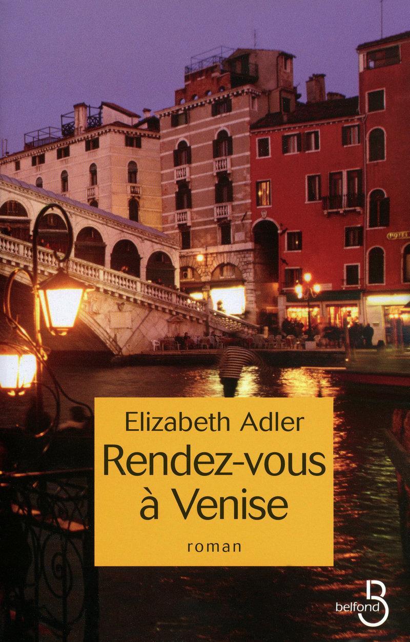 Couverture de l'ouvrage Rendez-vous à Venise