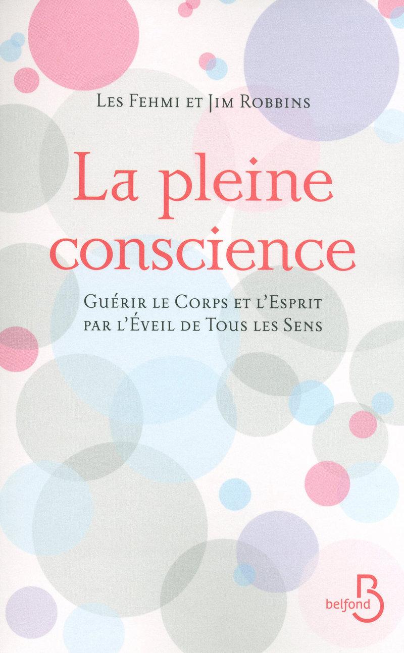 Couverture du livre La Pleine Conscience