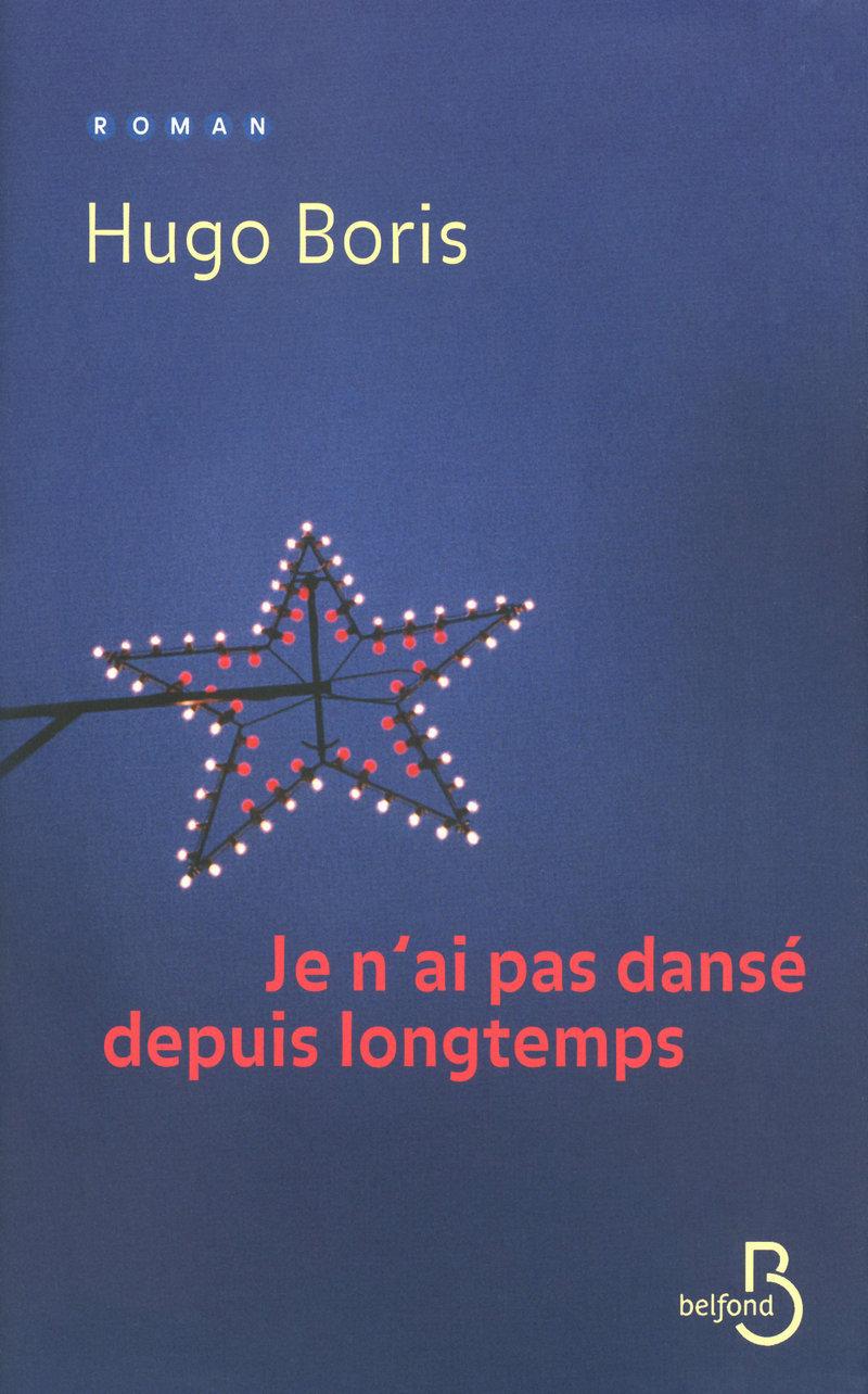 Couverture de l'ouvrage Je n'ai pas dansé depuis longtemps