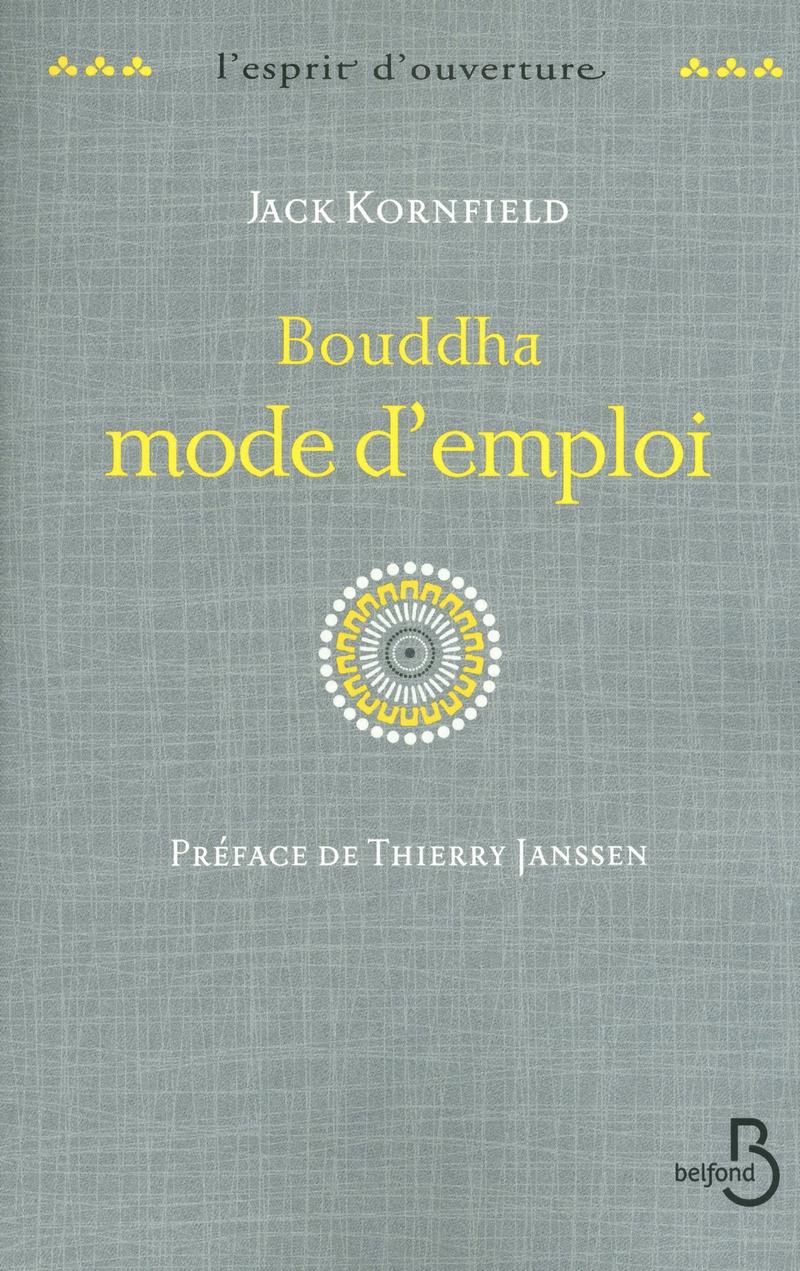Couverture de l'ouvrage Bouddha mode d'emploi