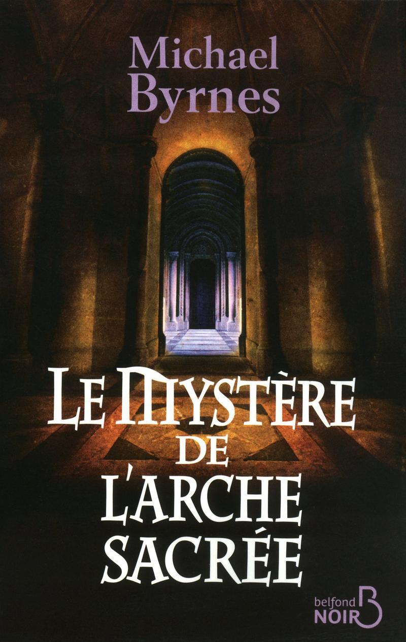 Couverture de l'ouvrage Le Mystère de l'arche sacrée
