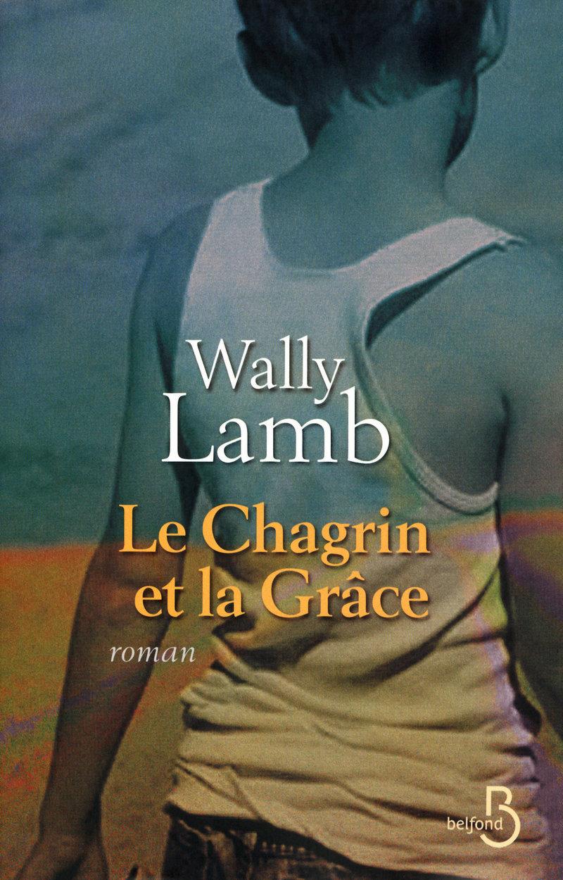 Couverture de l'ouvrage Le Chagrin et la Grâce