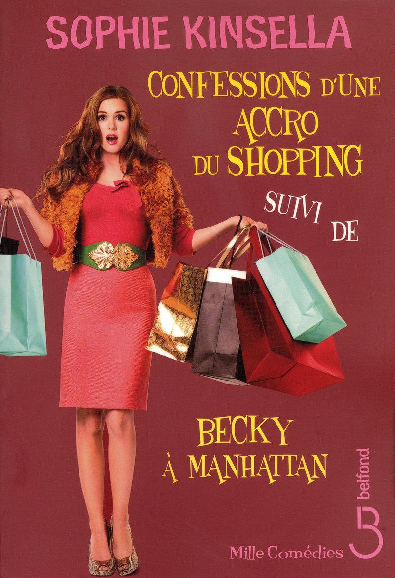 Couverture de l'ouvrage Confessions d'une accro du shopping suivi de
