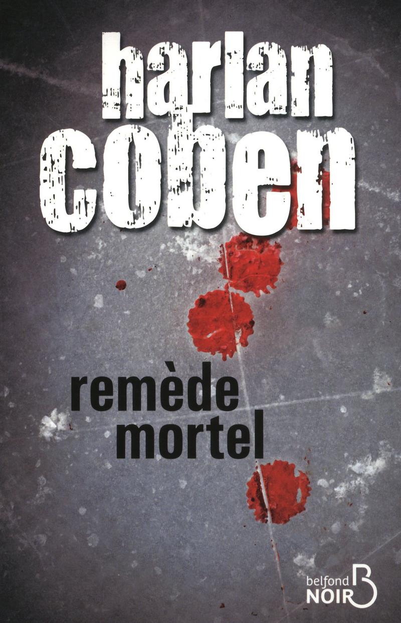 Couverture du livre Remède mortel