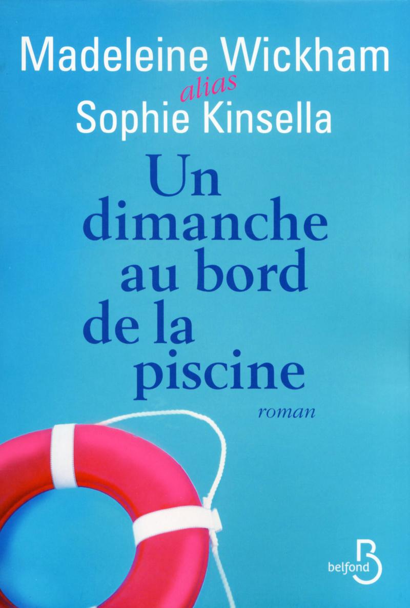 Un dimanche au bord de la piscine sophie kinsella for Bord de la piscine