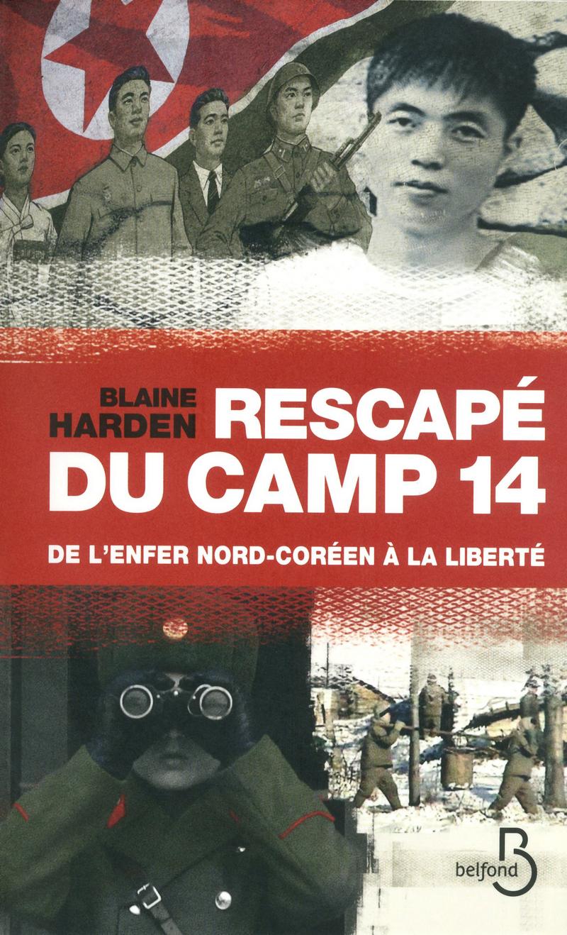Couverture de l'ouvrage Rescapé du camp 14