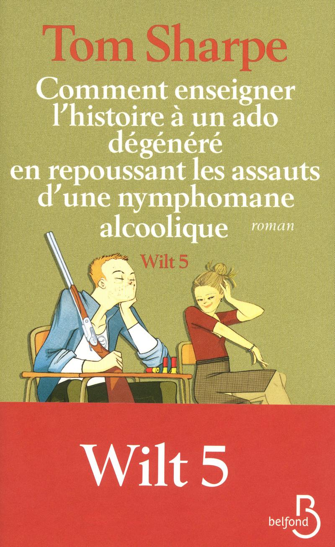 Couverture de l'ouvrage Comment enseigner l'histoire à un ado dégénéré en repoussant les assauts
