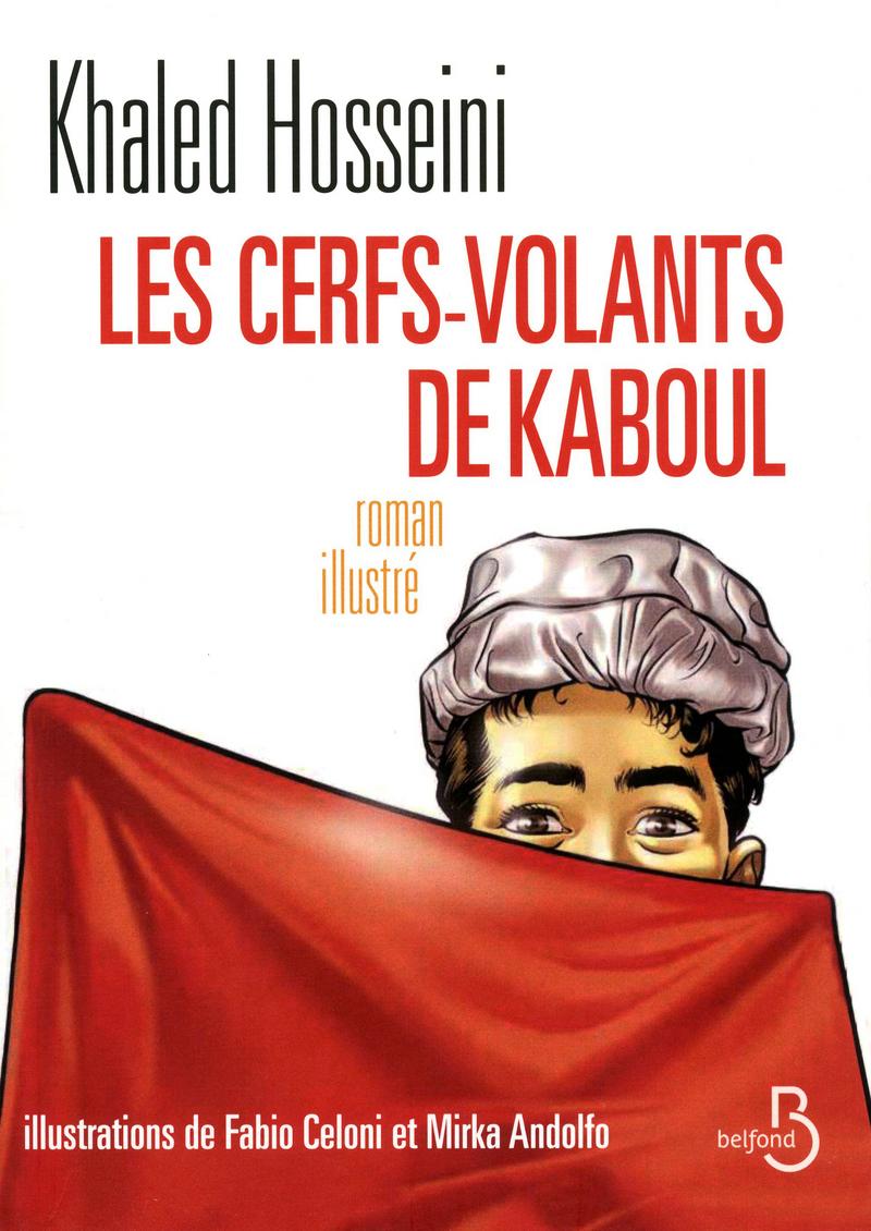Couverture de l'ouvrage Les Cerfs-Volants de Kaboul (illustré)