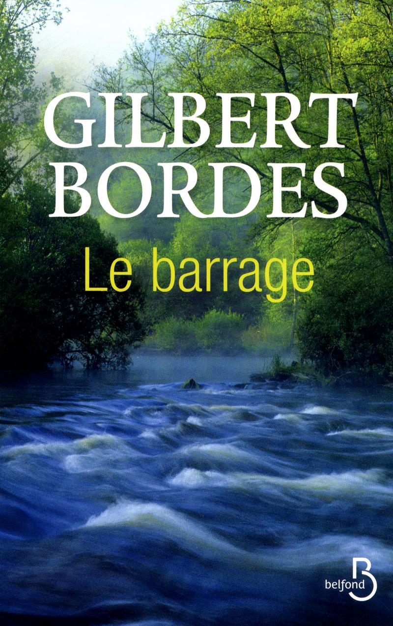 Couverture de l'ouvrage Le Barrage