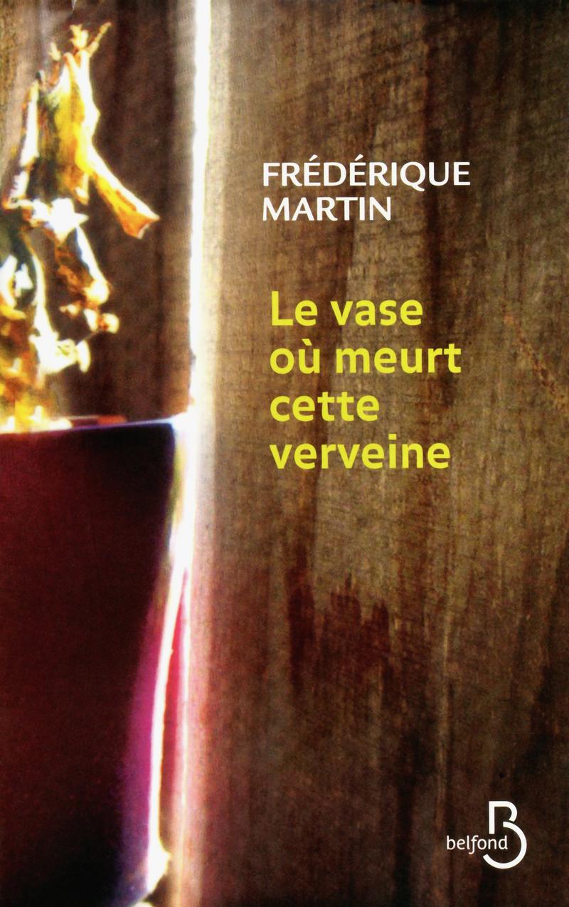 Couverture de l'ouvrage Le Vase où meurt cette verveine