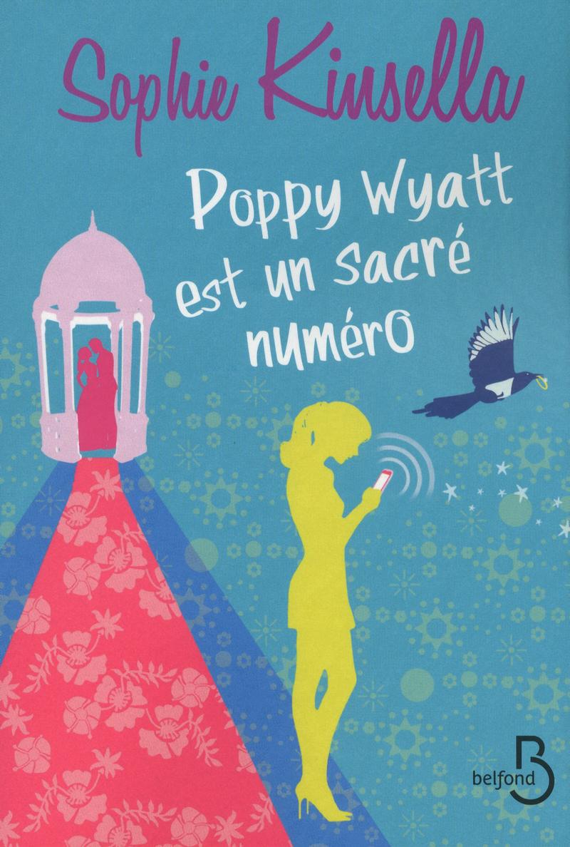 Couverture de l'ouvrage Poppy Wyatt est un sacré numéro