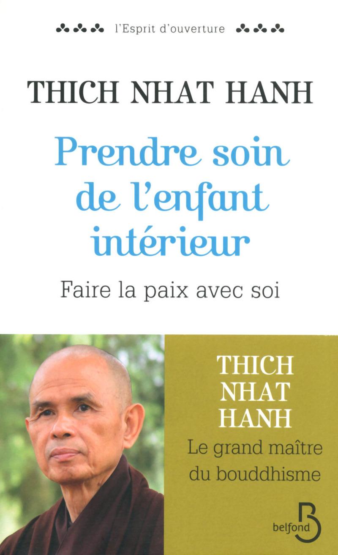 Thich nhat hanh pleine conscience et l 39 enfant int rieur for Prendre soin de son enfant interieur