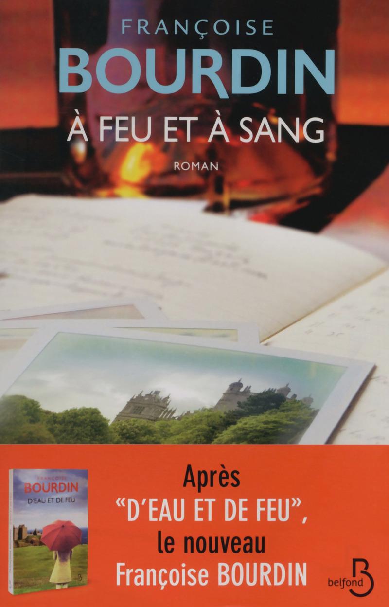 A Feu Et A Sang - Françoise Bourdin