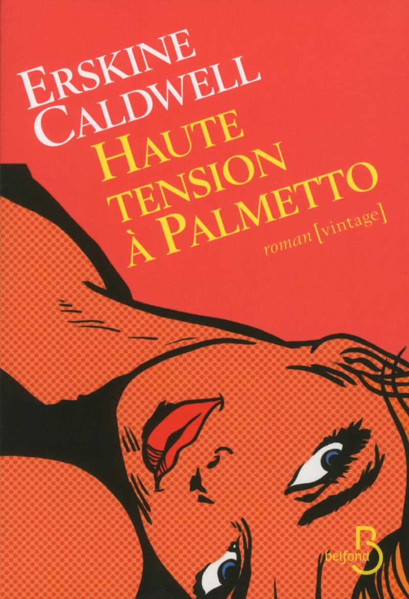 Couverture de l'ouvrage Haute tension à Palmetto