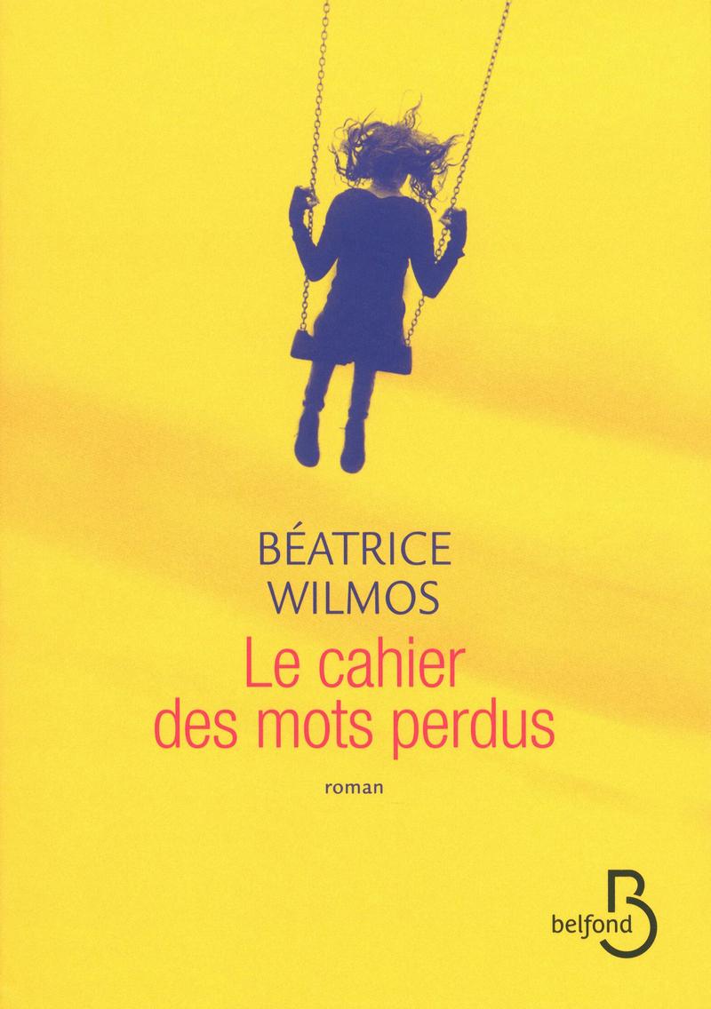 Couverture du livre Le Cahier des mots perdus